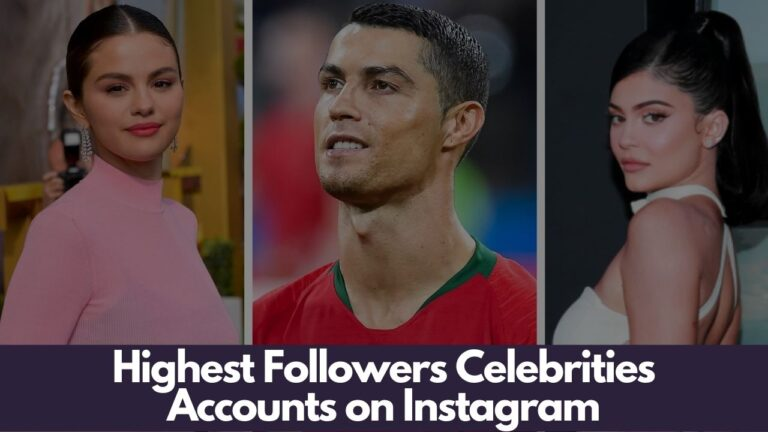 Highest Followers Celebrities Accounts