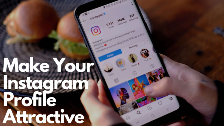 Make Your Instagram Profile Attractive