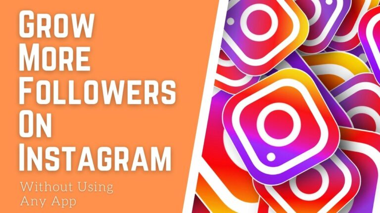 Grow More Followers On Instagram